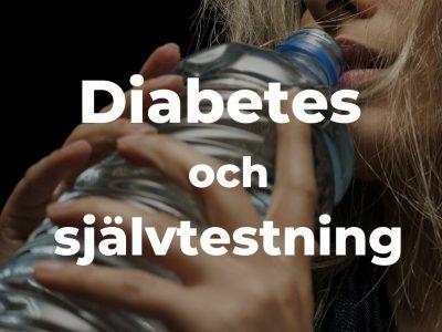 Diabetes Typ 2 Test – Blodprov eller Självtest via Urinsticka?