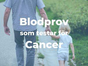 Finns det Blodprov som visar cancer?