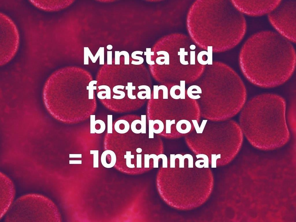 Hur långt är fastnade blodprov - minst 10 timmar - www.alyzme.se självtestning hemma eller via hälsocenter