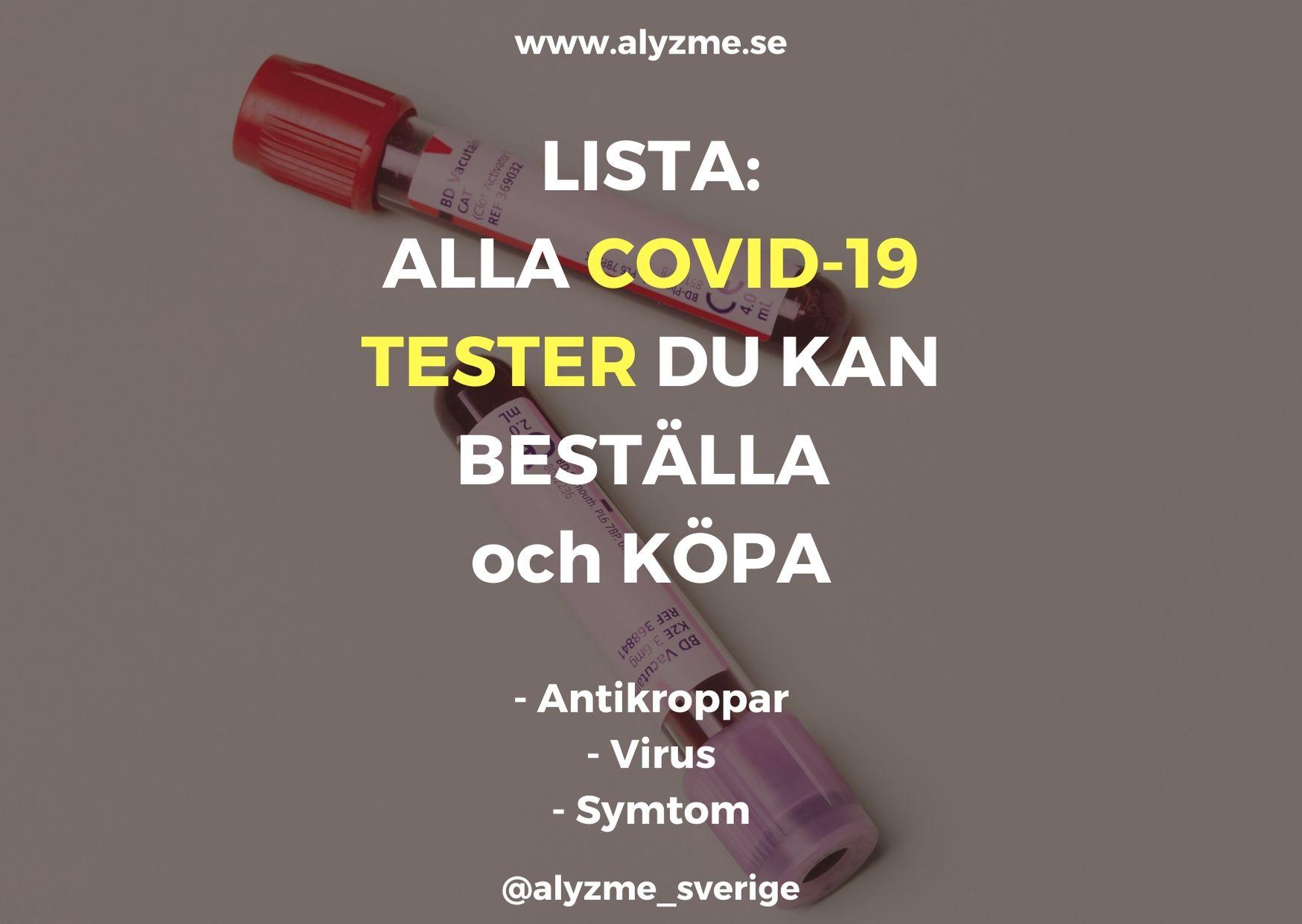 Lista: Sålda blodprov antikroppar och självtest corona – plus andra test för COVID-19 du kan beställa hem